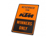 "KTM Skylt ""Winners Only"""